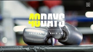 40 DAYS: #JoshuaRuiz | Episode 2: The New Contender (Executive Produced by #MeekMill)