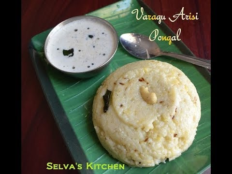 வரகு அரிசி பொங்கல் l Kodo Millet Pongal l Millet Recipes l Selva's Kitchen