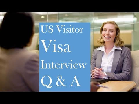 US Tourist Visa Interview Questions and Answers | B1/B2 Visa Interview