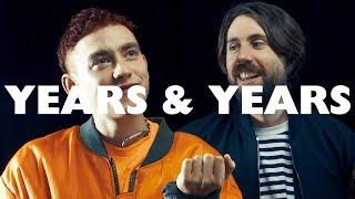 Years & Years take the