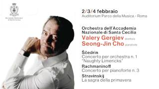 Rachmaninoff / Stravinskij - Valery Gergiev - 2/3/4 febbraio 2017