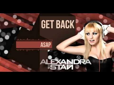 Aleksandra Stan - Get Back Asap