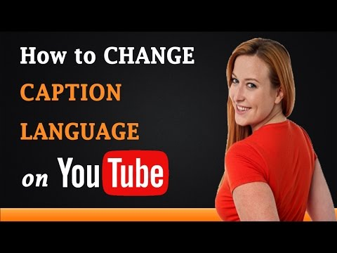 How to Change Closed Caption Language on YouTube