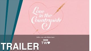 Love in the Countryside: Trailer - BBC Two