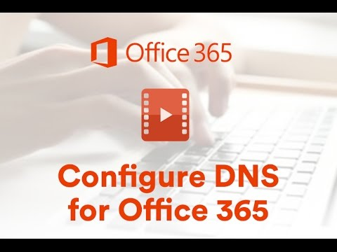 Office 365 Configuring DNS Records
