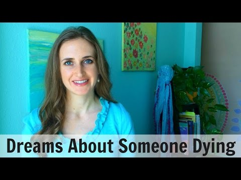 Dreams About Someone Dying