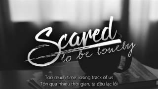 Download [ Vietsub + Lyrics ] Scared To Be Lonely - Martin Garrix & Dua Lipa