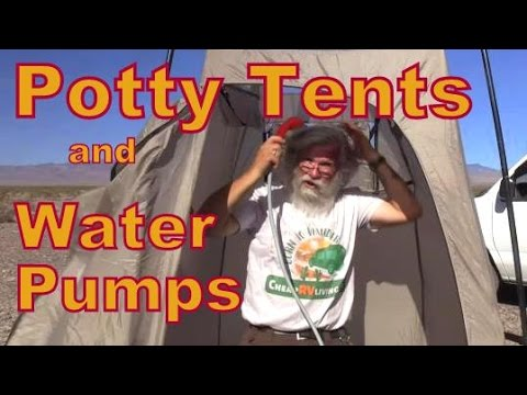 Battery Pumps and Potty/Shower Tents: Staying Clean Part 3: