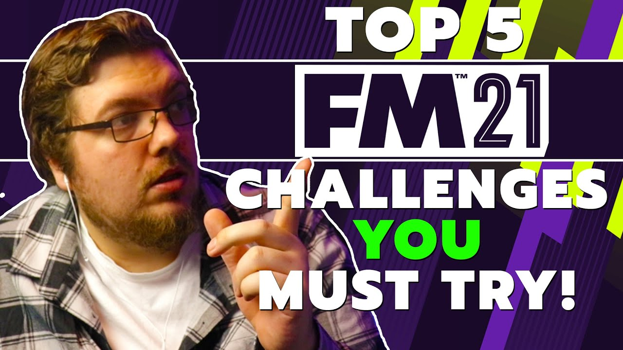 Top 5 Football Manager Challenges