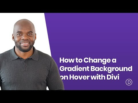 How to Change a Gradient Background on Hover with Divi