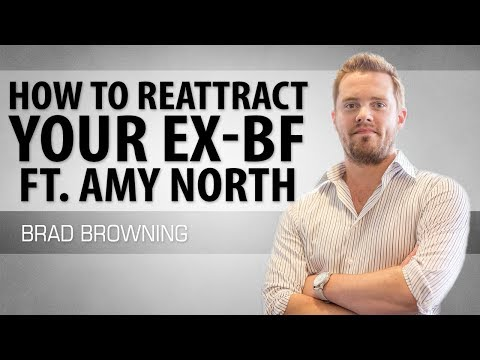 How To Re-Attract Your Ex-Boyfriend (Ft. Coach Amy North)