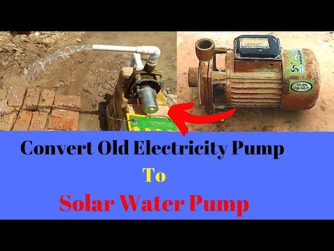 Xxx Mp4 How To Make Solar Water Pump Old Electricity Water Pump Convert Powerful Solar Pump It Home 3gp Sex