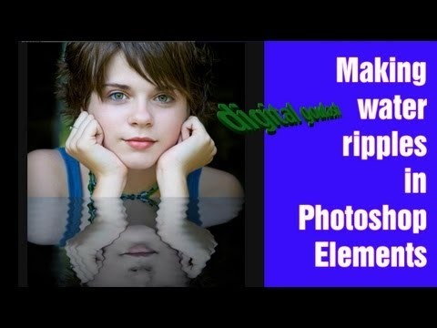 Learn Photoshop Elements - Water Reflection with Ripples