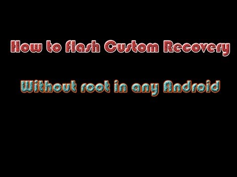 How to flash Custom Recovery without root in any Android