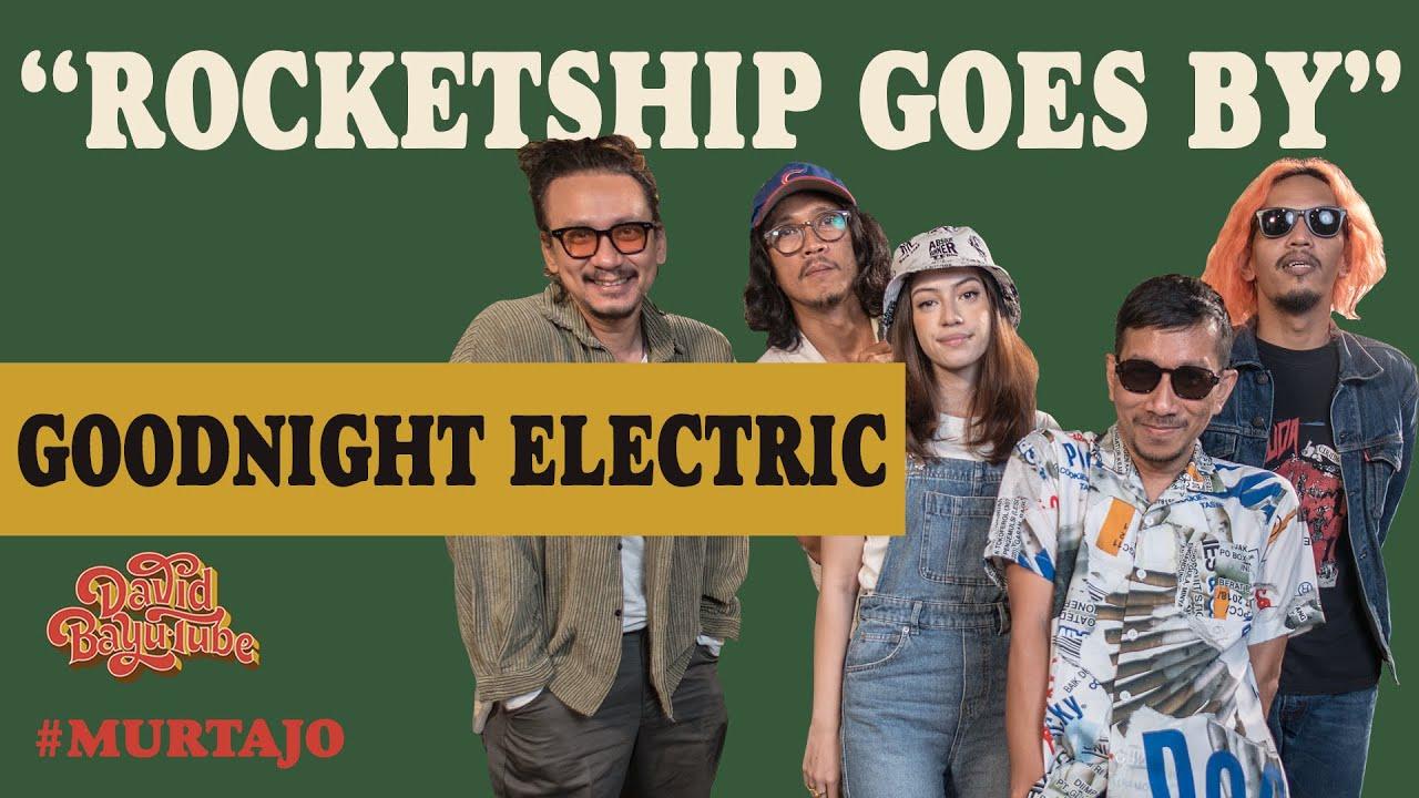 Download GOODNIGHT ELECTRIC - ROCKETSHIP GOES BY   #MURTAJO   #DBT20 MP3 Gratis