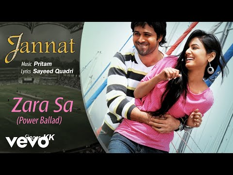 Zara Sa - Power Ballad - Official Audio Song | Jannat| KK| Pritam | Emraan Hashmi
