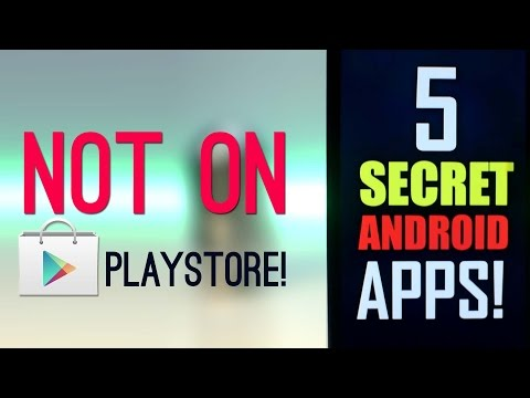 5 SECRET Android Apps Not on PlayStore! (NO ROOT)
