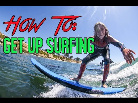 How To Surf: Getting Up