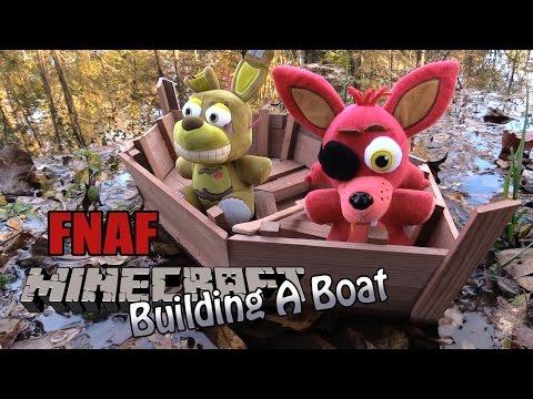 FNAF Minecraft plush 18 - Building a Boat