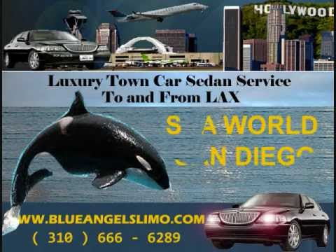 San Diego Town Car Service To LAX and From LAX Los Angeles , Sea World , La Jolla