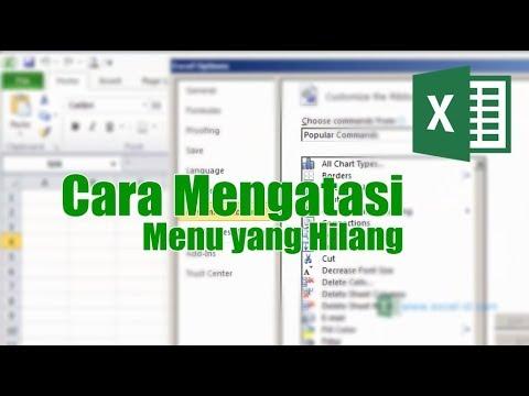 Cara Menampilkan Menu Yang Hilang pada Ms Excel