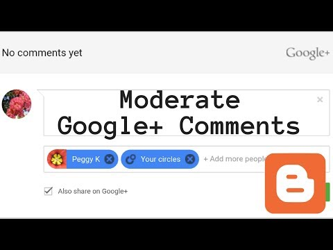 Moderate Google+ Comments on your Blogger Blog