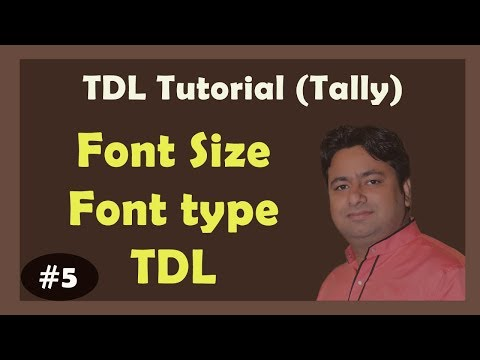 TDL Tutorial -5 :- How to change font size and font type in tally learn step by step