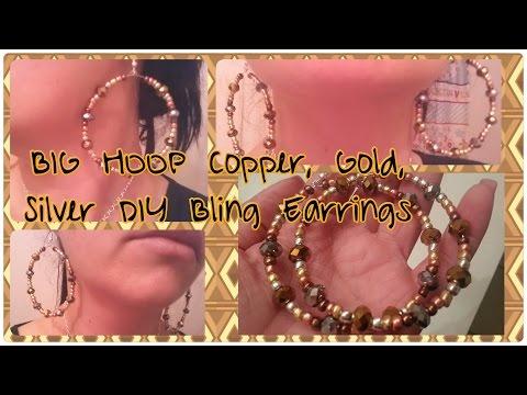 Big Hoop Copper, Gold, Silver DIY Bling Earrings