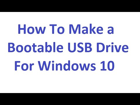 How to Make a Bootable USB Drive for Windows 10