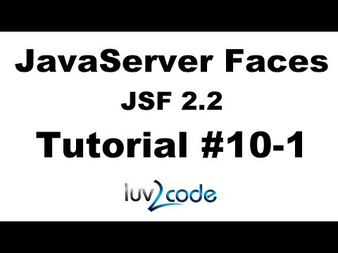 JSF Tutorial #10-1 - Java Server Faces Tutorial (JSF 2.2) - JSF Hello World - Part 1