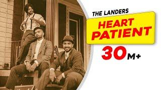 Heart Patient | The Landers | Western Penduz | Rabb Sukh Rakhey | Tdot | Latest Song 2019
