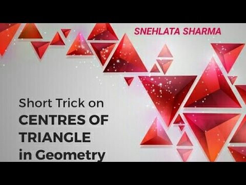 Easiest trick CENTROID, INCENTER, CIRCUMCENTER AND ORTHOCENTER for SSC/NDA/CDS/AFCAT/CAT/JEE