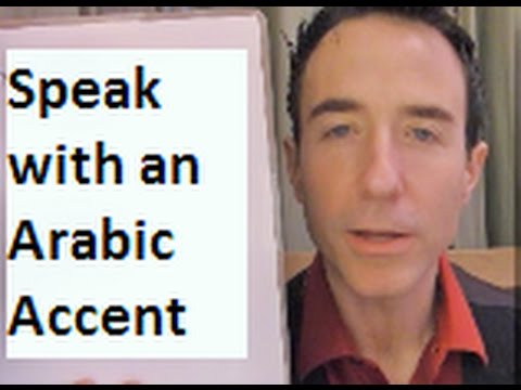 Speak with an Arabic Accent