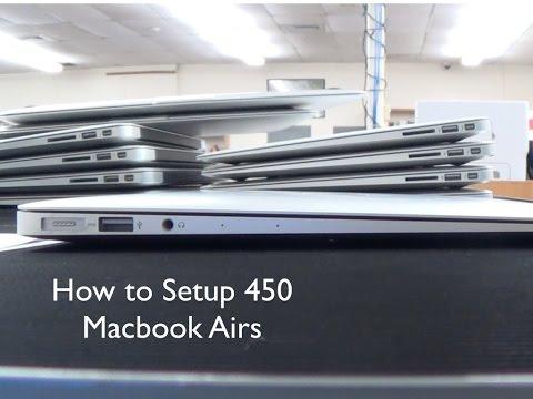 How To Setup 450 Macbook Airs