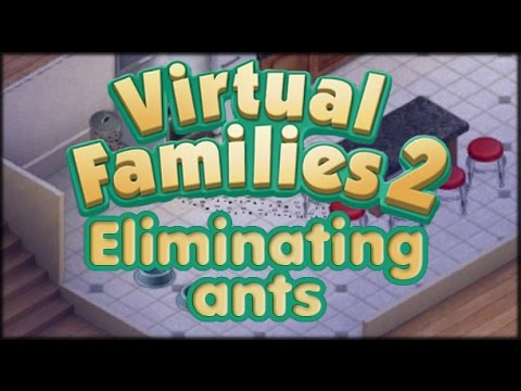 Virtual Families 2 - How to Get Rid of ants