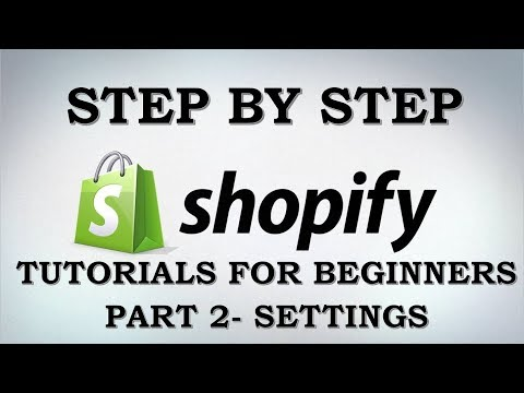 Shopify Store How To Set Up Your Shopify Store Part 2 SETTINGS