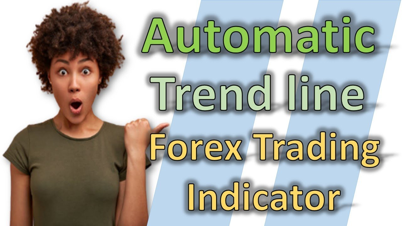 Automatic Trendlines Forex Trading Indicator - Find The Trend Easily