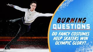 Do fancy costumes help Skaters win Olympic Glory? | Burning Questions