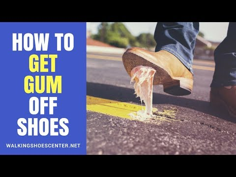 How To Remove Gum From Shoes | How to Get Gum Off Shoes Fast