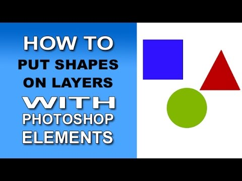 Add Shapes To Layers With Photoshop Elements