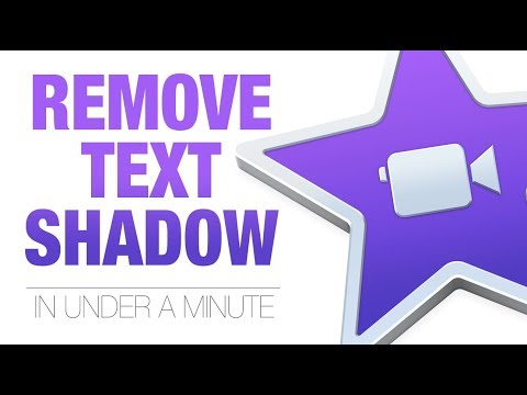 iMovie text shadow remove 2018
