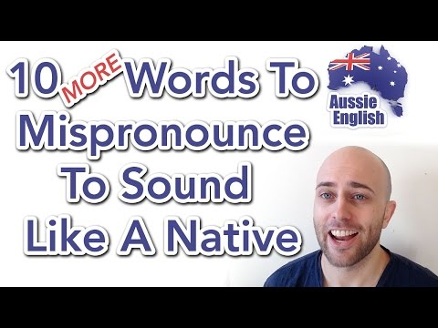 10 MORE Words To Mispronounce To Sound Like A Native | Australian Accent | Learn Australian English