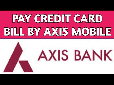 How to pay Credit Card bill by Axis Mobile