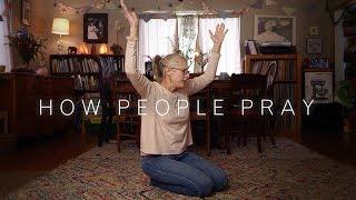 How People Pray   Cut
