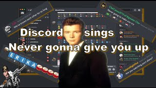 Discord Sings Never Gonna Give You Up Mp3