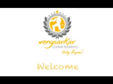 Welcome to The Vengsarkar Cricket Academy