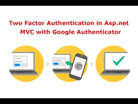 How to Implementing Two Factor Authentication in Asp.net MVC with Google Authenticator