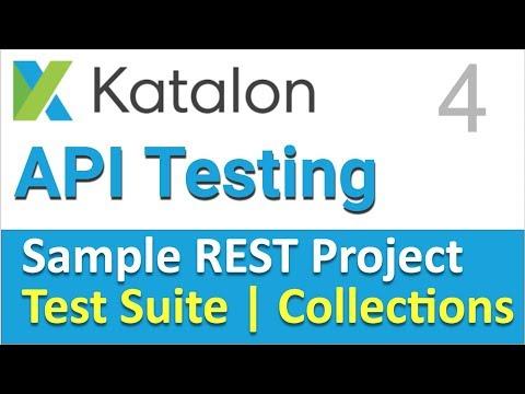 Katalon Studio Sample REST Project 4 | Test Suite & Test Suite Collection