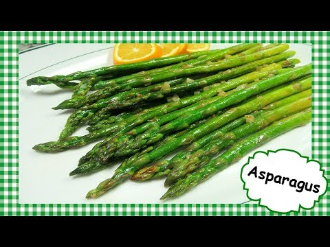 How To Cook Asparagus ~ Easy Basic Cooking Sauteed Asparagus Recipe