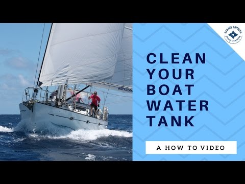 How to clean your boat water tank - Sailing Britican